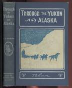 Through the Yukon and Alaska