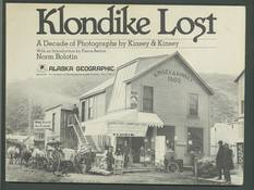 Klondike Lost: A Decade of Photographs by Kinsey & Kinsey