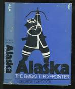 Alaska: The Embattled Frontier