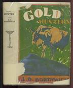 Gold Hunters, A First-hand Picture of Life in California Mining Camps in the Early Fifties