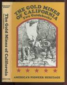 Gold Mines of California Two Guidebooks