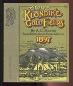 Alaska and the Klondike Gold Fields