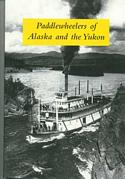 Paddlewheelers of Alaska and The Yukon