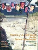 Stories of the Old Ways for the Future Generations: First Nation of Na-Cho Nyak Dun