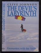 The Devil's Labyrinth: Encounters with the Arctic