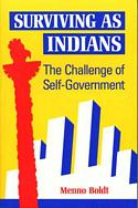 Surviving as Indians: The Challenge of Self-Government