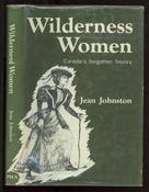 Wilderness Women, Canada's Forgotten History