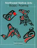 Northwest Native Arts: Basic Forms