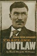 Trapline Outlaw Simon Peter Gunanoot