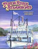 Yukon River Steamboats: A Pictorial History