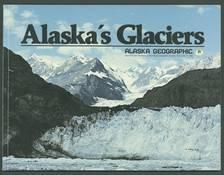 Alaska Geographic Volume 9, Number 1, 1982: Alaska's Glaciers