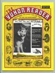 The Yukon Reader: Vol 1, No. 1