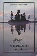 Diary of a Wilderness Dweller