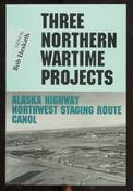 Three Northern Wartime Projects