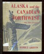 Alaska and the Canadian Northwest, Our New Frontier
