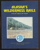Alaska's Wilderness Rails
