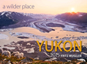 2015 Yukon A Wilder Place Calendar
