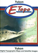 E-Topo: Complete Yukon 1:250,000 + 1:50,000 (DVD Format for PC and MAC)