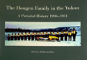 The Hougen Family In The Yukon