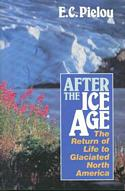 After the Ice Age: The Return of Life to Glaciated North America