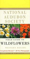 National Audubon Society Field Guide to North American Wildflowers: Western Region
