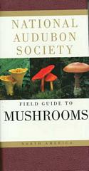 Audubon Field Guide to Mushrooms