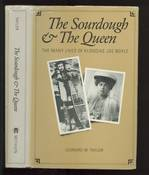 Sourdough and the Queen: Many Lives of Klondike Joe Boyle