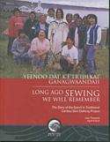 Long Ago Sewing We Will Remember