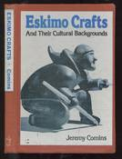 Eskimo Crafts and Their Cultural Background