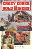 Crazy Cooks and Gold Miners