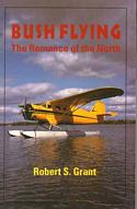 Bush Flying: The Romance of the North