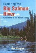Exploring the Big Salmon River