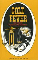 Gold Fever and the Art of Panning and Sluicing