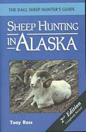 Sheep Hunting in Alaska: The Dall Sheep Hunter's Guide