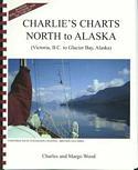 Charlie's Charts North to Alaska: Victoria B.C. to Glacier Bay, Alaska