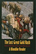 The Last Great Gold Rush