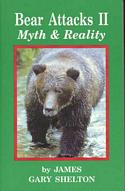 Bear Attacks II: Myth & Reality