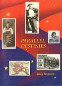 Parallel Destinies