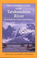 Complete Guide to the Tatshenshini River