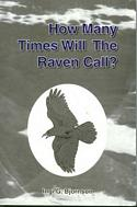 How Many Times Will the Raven Call?