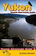 Yukon Travel Adventure Guide