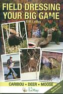 Field Dressing Your Big Game
