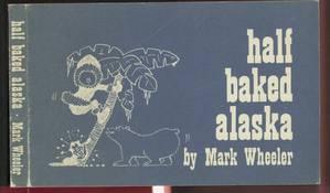 Half Baked Alaska