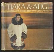 Tiara & Atigi Northwest Territories 1970 Centennial
