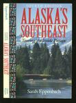 Alaska's Southeast - Touring the Inside Passage