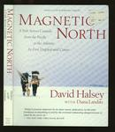 Magnetic North - A Trek Across Canada