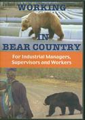 Working in Bear Country: For Industrial Managers, Supervisors and Workers (DVD)