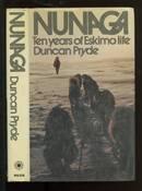 Nunaga: Ten Years of Eskimo Life