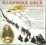 Klondike Gold: An Interactive History (Multimedia CD)