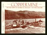 Coppermine: The Far North of George M. Douglas